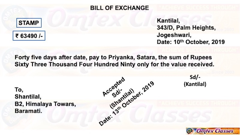 Kantilal, 343/D, Palm Heights, Jogeshwari, drew a bill on 10th Oct. 2019 for 63,490 for 45 days after date on Shantilal, B2, Himalaya Towers, Baramati, payable to Priyanksa, Satara. - Book Keeping and Accountancy