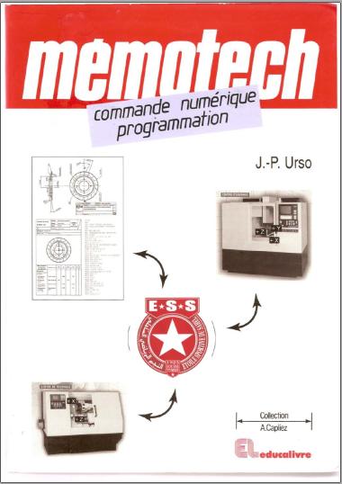 Livre : Mémotech, Commande numérique programmation - Jean-Pierre Urso PDF