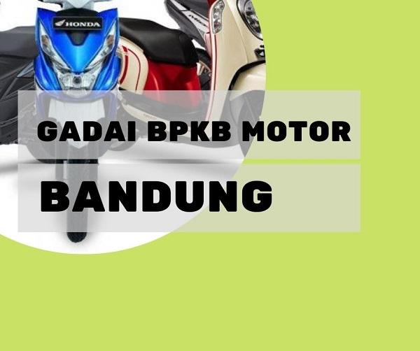 Gadai Bpkb Motor Bandung Bunga Rendah 081283872637