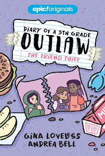 Diary of a 5th Grade Outlaw: The Friend Thief
