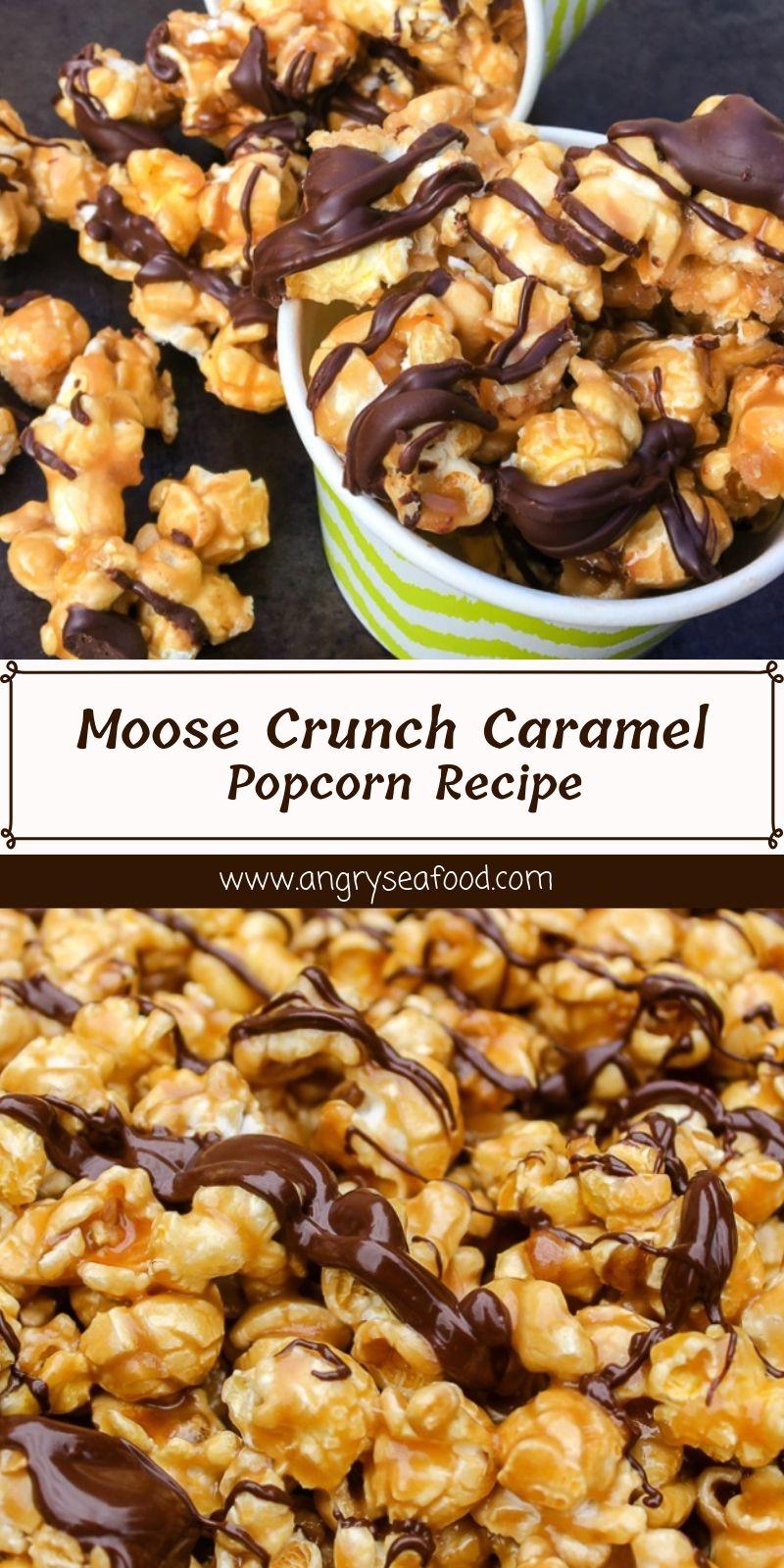 Moose Crunch Caramel Popcorn Recipe