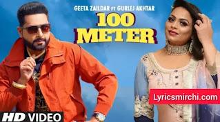 100 Meter Lyrics | Geeta Zaildar Ft. Gurlej Akhtar | Latest Punjabi Song 2020
