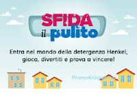 """Concorso """"Sfida il pulito"""" : vinci gratis ogni giorno 2 kit di prodotti detergenza Henkel e Gift Card Whishlist da 300 euro"""