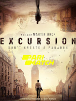 Excursion 2019 Dual Audio Hindi [Unofficial Dubbed] 720p HDRip