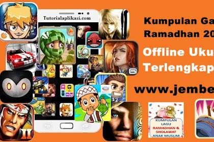 Kumpulan Game Android Ramadhan 2017 APK Offline Ukuran Kecil Terlengkap Terbaru (Spesial Ramadhan) Gratis