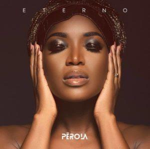 Pérola - Eterno (Kizomba) [Download]