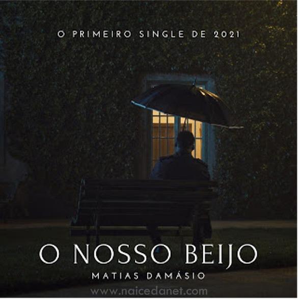 Matias Damásio - o Nosso Beijo .Download mp3