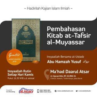 Audio Kajian Kitab Tafsir Muyassar - Ustadz Abu Hamzah Yusuf
