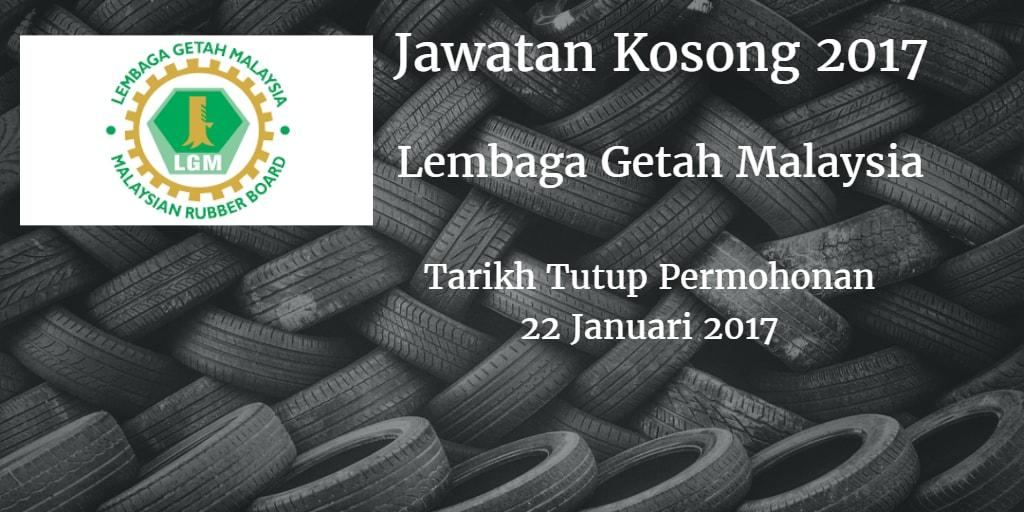 Jawatan Kosong Lembaga Getah Malaysia (LGM) – 22 Januari 2017