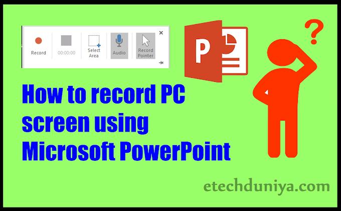 How to record PC screen using Microsoft PowerPoint -  हिंदी में जाने