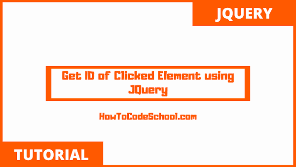 Get ID of Clicked Element using JQuery