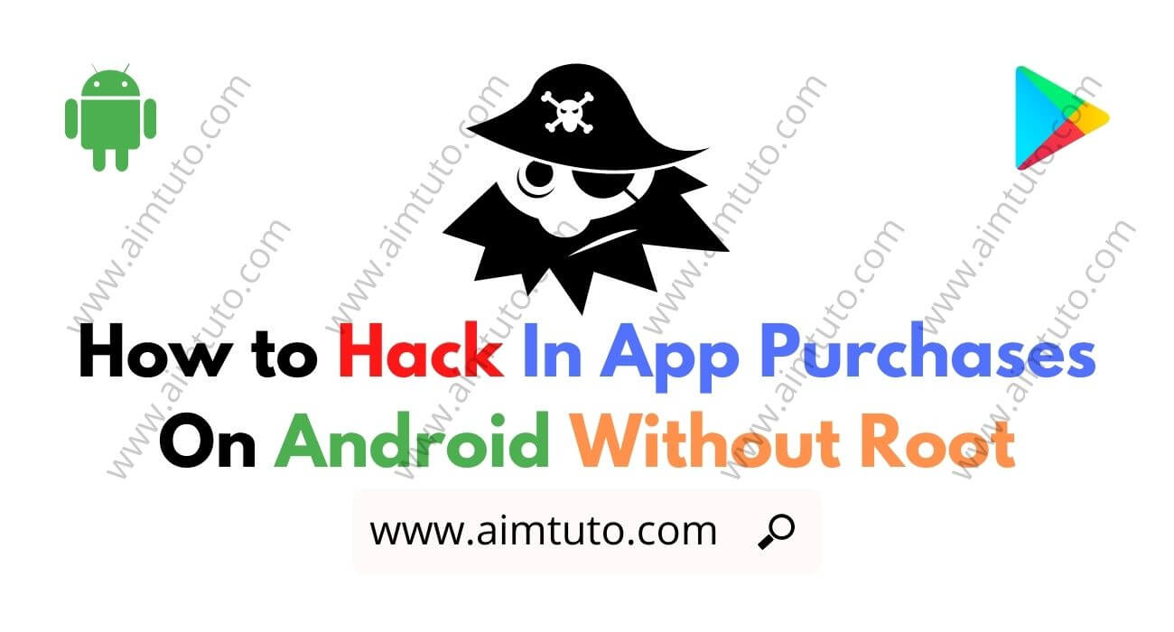 How to Hack In App Purchases On Android Without Root