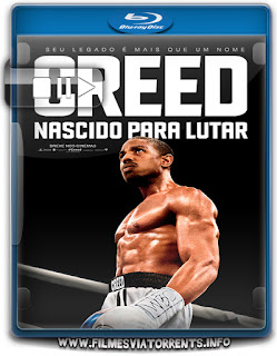 Creed: Nascido Para Lutar Torrent - BluRay Rip 720p Legendado