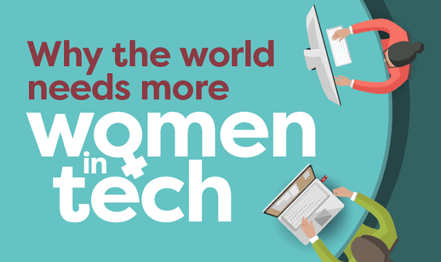 Why the World Needs More Women in Tech