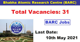 BARC Recruitment - 31 Research Associate - Last Date: 10th May 2021