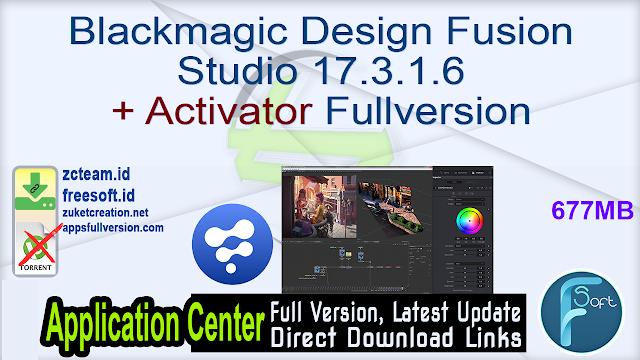 Blackmagic Design Fusion Studio 17.3.1.6 + Activator Fullversion
