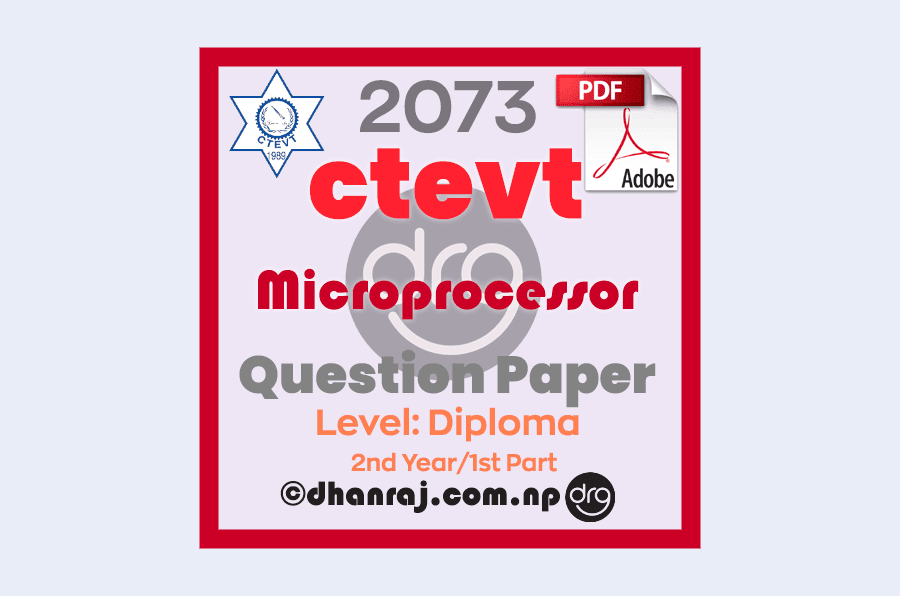 Microprocessor-Question-Paper-2073-CTEVT-Diploma-2nd-Year-1st-Part