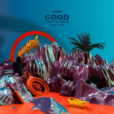 Loco (로꼬) & Gray (그레이) Feat. ELO – GOOD