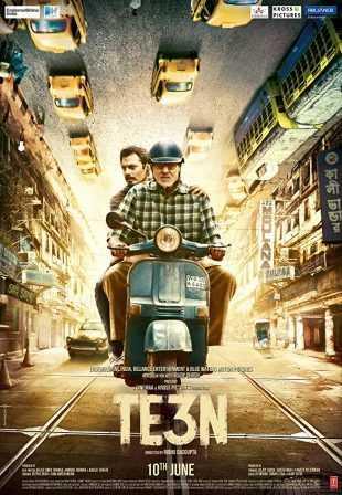 TE3N 2016 Full Hindi Movie Download BRRip 720p
