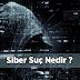 Siber Suç Nedir - Tanım