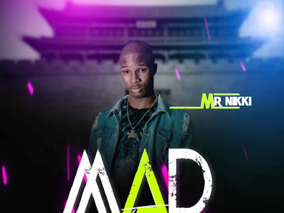 MUSIC: Mr. Nikki – Mad For You