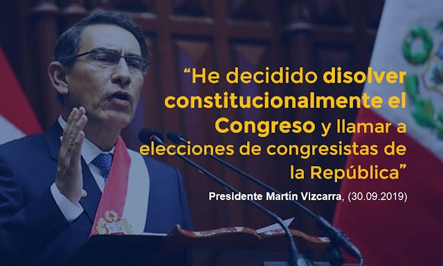 Presidente Martín Vizcarra disuelve el Congreso para llamar a elecciones
