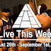 Live This Week: August 26th - September 1st, 2018