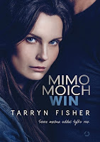 "Tarryn Fisher ""Mimo moich win"""