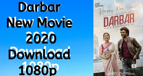 Darbar Full Movie Download In HD 720p Free 2020