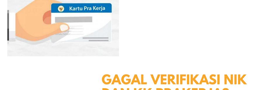 Gagal Verifikasi Nomor NIK dan KK di Prakerja, Ini Penyebab dan Solusinya