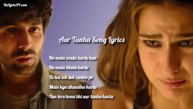 Aur Tanha Karta Lyrics - Love Aaj Kal 2 - KK - Sara - Kartik