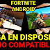 Descarga FORTNITE ANDROID para TODOS los MOVILES