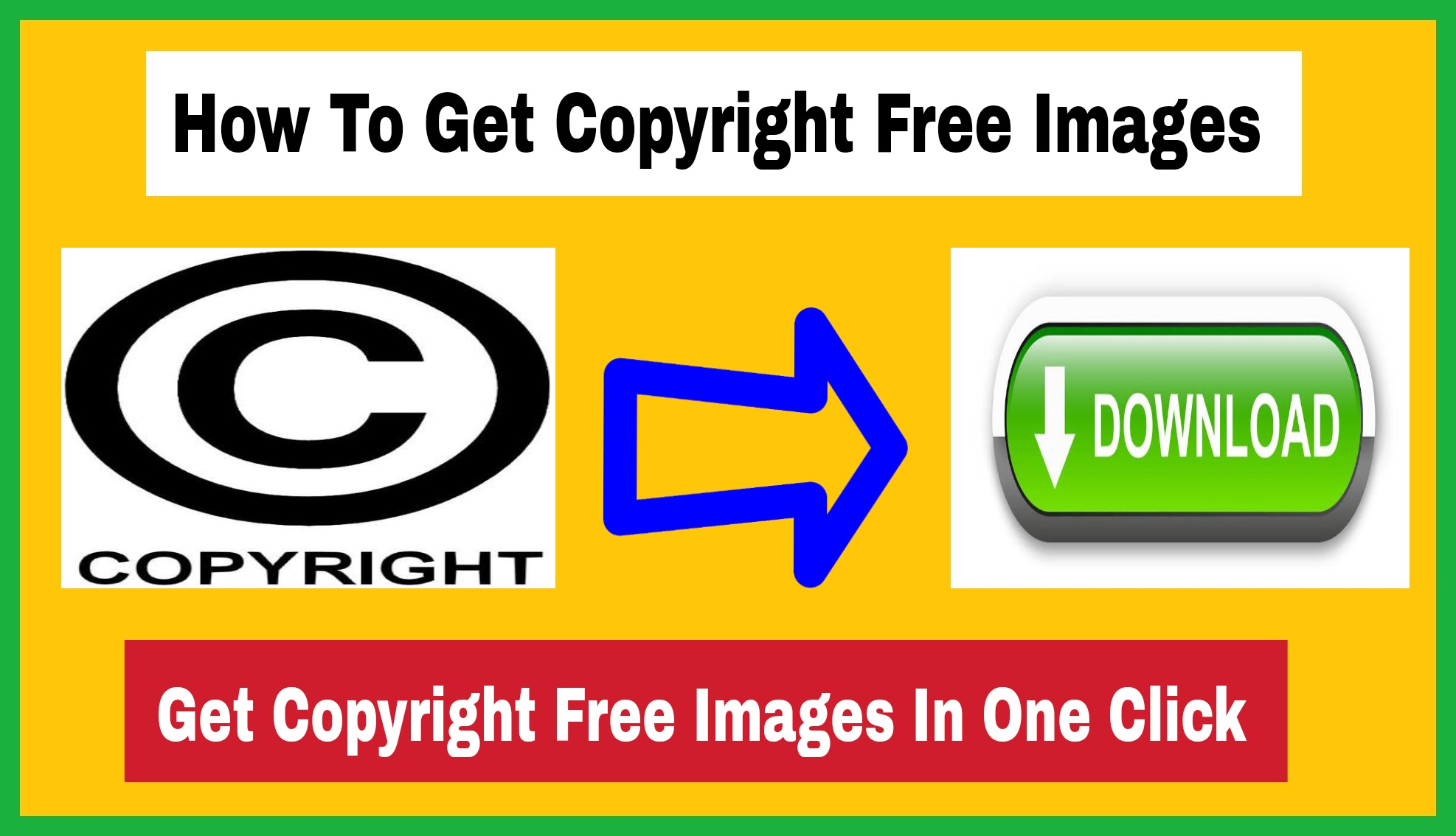 How to Get Copyright Free Images