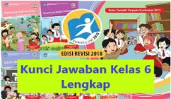 Kunci-Jawaban-Kelas-6-Buku-Tema-1-2-3-4-5-6-7-8-9-dan-Pendidikan-Agama-Islam-PAI