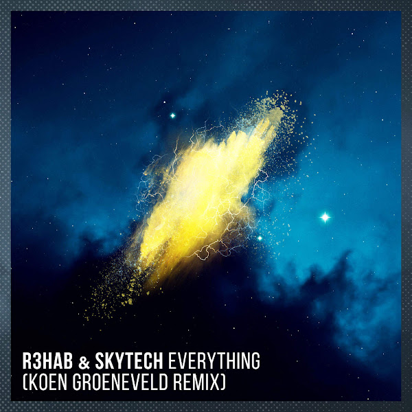 R3hab & Skytech - Everything (Koen Groeneveld Remix) - Single Cover
