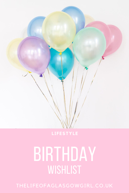 Pinterest Image for 28th Birthday Wishlist - Wishlist of presents I would love for my 28th birthday on Thelifeofaglasgowgirl.co.uk