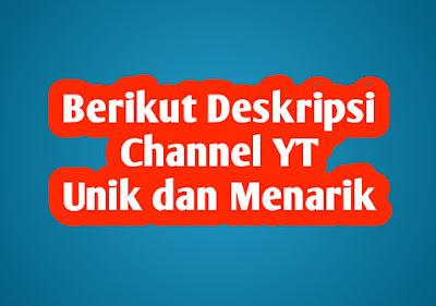 Contoh Deskripsi Channel Youtube yang Menarik