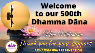 500th Dhamma Dana Video
