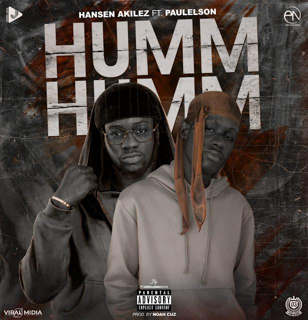 Hansen Akilez Feat. Paulelson - Humm Humm