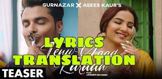 Tenu Yaad Karaan Lyrics in English | With Translation | – Gurnazar