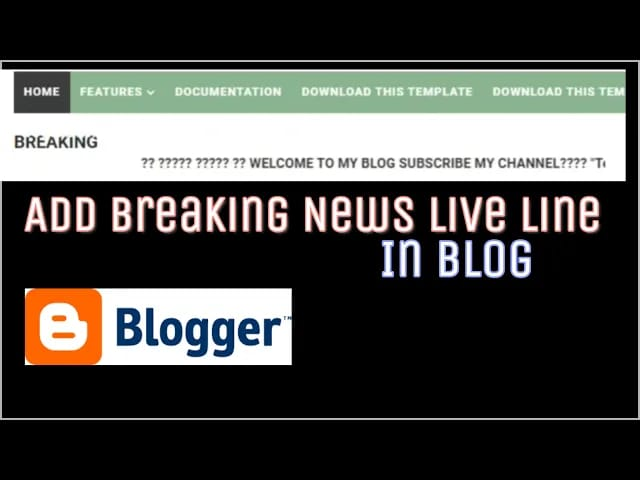 How To Add Breaking News Live Ticker in Blogger Template-{Latest 2020}