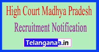 High Court Madhya Pradesh MPHC Recruitment Notification 2017 Last Date  05-07-2017