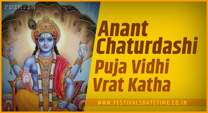 Anant Chaturdashi Puja Vidhi and Anant Chaturdashi Vrat Katha