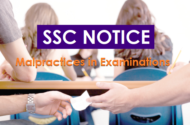 SSC Notice: Malpractices in Examinations