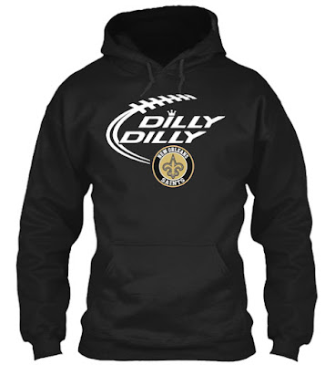 Dilly Dilly New Orleans Saints T Shirt, New Orleans Saints Dilly Dilly