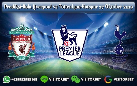 Prediksi Skor Liverpool vs Tottenham Hotspur 27 Oktober 2019