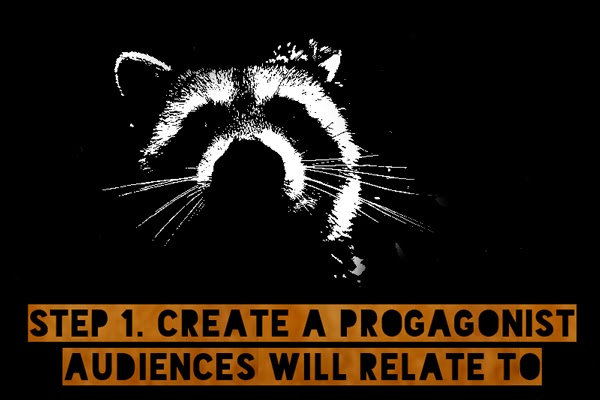Step 1: Create A Protagonist Audiences Will Relate To