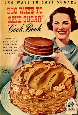 250 Ways To Save Sugar Cook Book