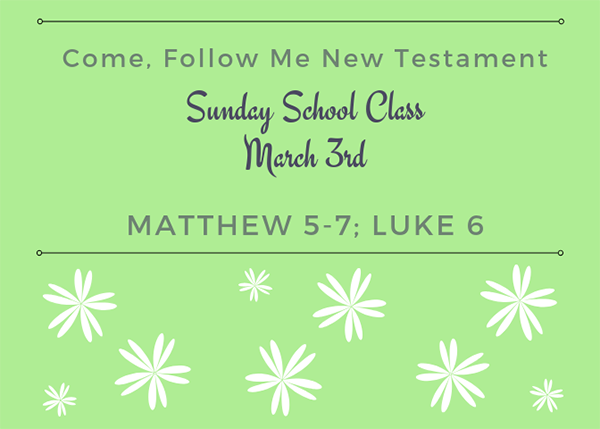 March Come Follow Me Sunday School Reminder
