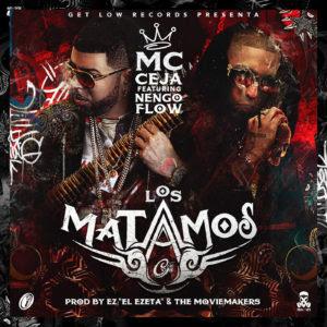 MC Ceja Ft Ñengo Flow – Los Matamos